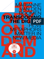 Marianne Von Den Boomen - Transcoding the Digital. How Metaphors Matter in New Media (2014)
