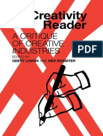 MyCreativity Reader. a Critique of Creative Industries (Ed.lovink & Rosster, 2007)