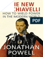 The New Machiavelli How to Wield Power in the Modern World