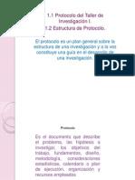 1.1 Protocologo de Investigación 1.2 Estructura de Protocolo.