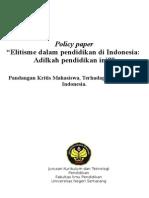 Contoh Policy Paper - Elitisme dalam pendidikan di Indonesia