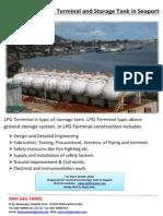 ProposedLPGTerminal andStorage Tankin Seaport