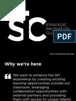 Strategic Innovation Club Proposal