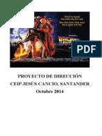 Proyecto de Direccion Colegio Jesús Cancio de Santander 2014re