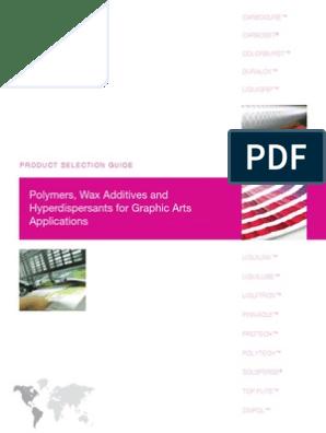 Lubrizol Graphic Arts Product Guide | Polyethylene | Wax