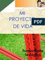 Fundamentos Del Proyecto de Vida