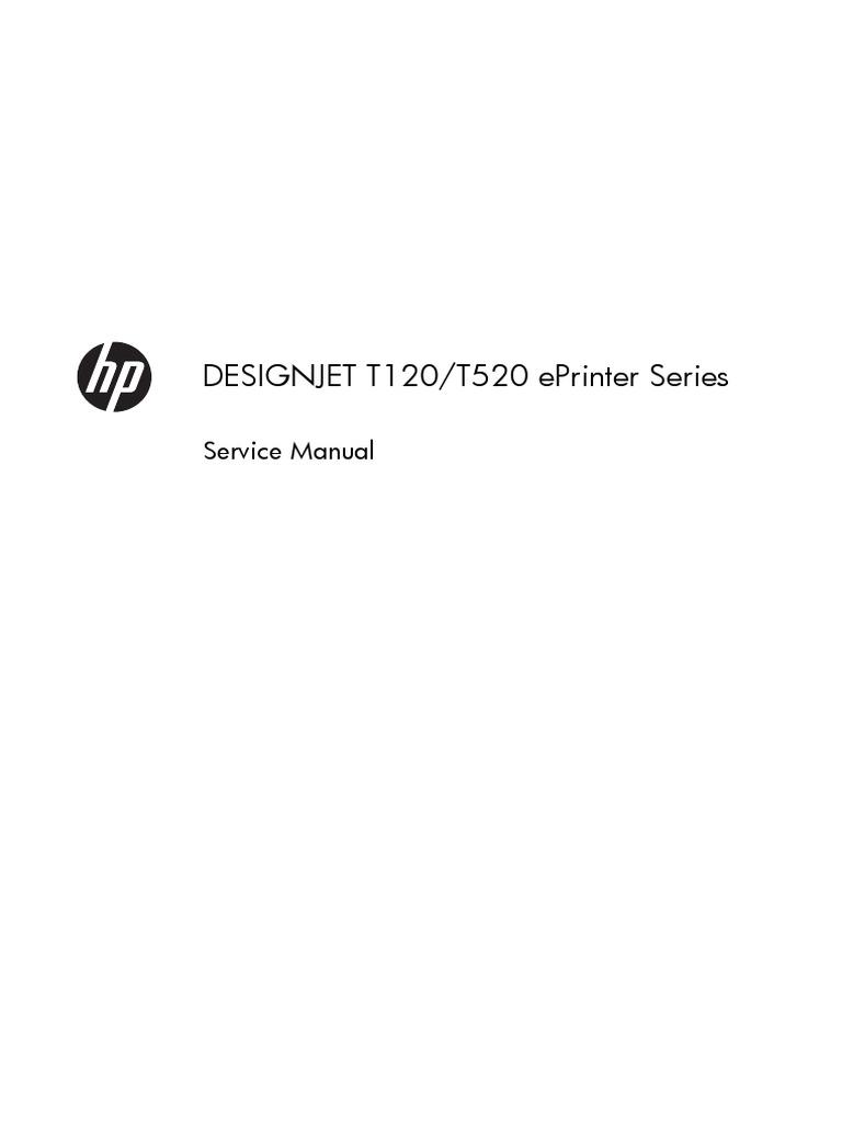 hp designjet t120 t520 eprinter series parts and service manual rh scribd com