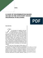 Genoveva TISHEVA A CASE OF DISCRIMINATION BASED ON SEX IN THE STATUTORY SOCIAL INSURANCE IN BULGARIA