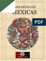 Donde Estan Los Mexicas