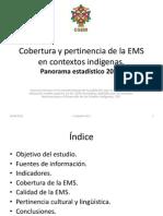 Cobertura y Pertinencia de La EMS en contextos indígenas