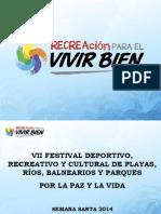Festival de Playas, Ríos, Balnearios y Parques - Semana Santa 2014