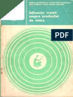 Influenta Vremii Asupra Productiei de Miere - M.eftimescu,I.carnu - 1982 - 58 Pag
