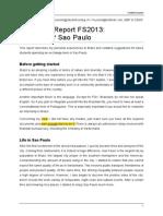 Jan-July 2013 Erfahrungsbericht_-_FGV_São_Paulo_-_FS13_MBF_&_CEMS_-_Frédéric_Kuonen[1]
