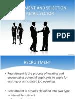 recruitmentandselectioninretailsector-120223031219-phpapp02