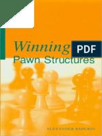 Baburin, Alexander - Winning Pawn Structures