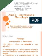 Metrologia - Aula 1 - Introdução