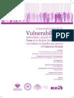 Caracterización de la Vulnerabilidad individual y grupal de personas Trans de la Región Metropolitana, con énfasis en aquellas que ejercen el Comercio Sexual - muMs, ONG CES - 2009
