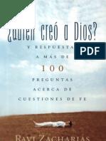 ¿Quién creó a Dios - R. Zacharias & N. Geisler