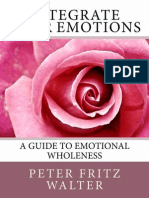 Integrate Your Emotions