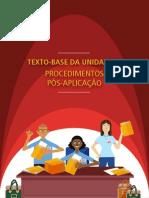 Unidade 6 - Texto Base - Procedimentos Pós-Aplicação