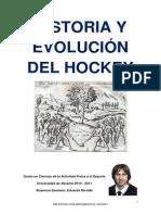 Historia y Evolución Del Hockey