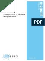 El Juicio Por Jurados en La Argentina, Ideas Para El Debate