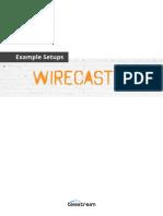 Wirecast 5 Example Setups