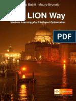 The Lion Way Machine Learning Plus Intelligent Optimization