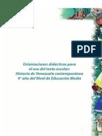Orientaciones Didacticas Para El Uso Del Texto Escolar Historia de Venezuela Contemporanea 4to Ano Del Nivel de Educacion Media