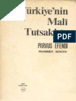 Parvus Efendi Turkiyenin Mali Tutsakligi