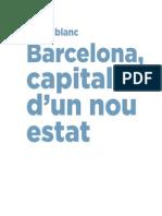 Barcelona, capital d'un nou estat