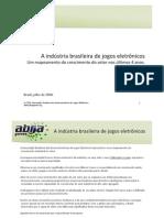 a indústria brasileira de jogos eletrônicos