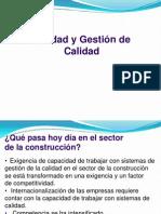 Calidad y gestión de la  Calidad en la Construcción