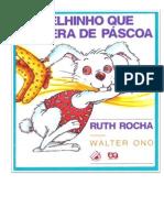 Livro o Coelhinho Que Não Queria Ser de Páscoa