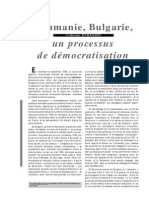 Roumanie, Bulgarie, un processus de democratisation