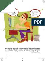 os jogos digitais invadem as universidades