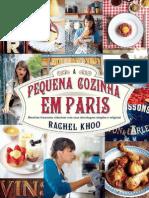 A Pequena Cozinha Em Paris - Rachel Khoo