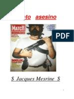 Jackes Mesrine - Instinto Asesino