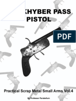 the Khyber Pass Pistol Practical Scrap Metal Small Arms Vol.4