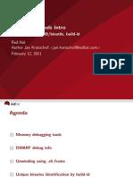 Debugging Tools Intro - DWARF, ELF, GDB:Binutils, Build-id