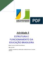 Atividade 1 (Estrutura e Funcionamento Da Educação Brasileira)