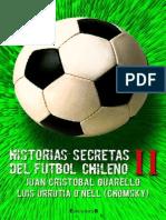 Historias Secretas Del Futbol Chileno II