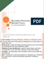 E- Lec 5 Machining Processes and Machine Tools