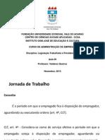 Apresentação Aula 09 - Jornada de Trabalho e Alteração Do Contrato de Trabalho (1)