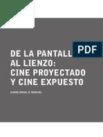 De La Pantalla Al Lienzo