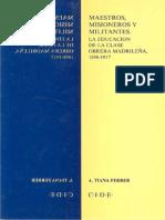 Maestros, misioneros y militantes. La educacioón de la clase obrera madrileña. 1898-1917