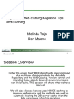 Migration Caching