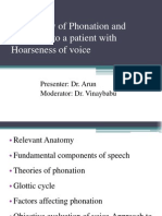 Physiology of Phonation and Approach to a Pt With Hoarseness