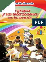 Los grupos  sus interacciones en la escuela. 1