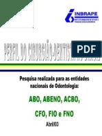 INBRAPE - Perfil Do Cirurgião-Dentista No Brasil